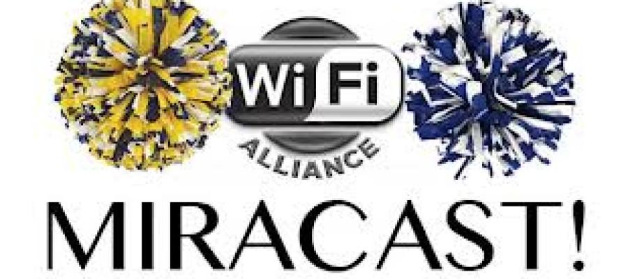 Miracast – Giao thức truyền không dây của tương lai